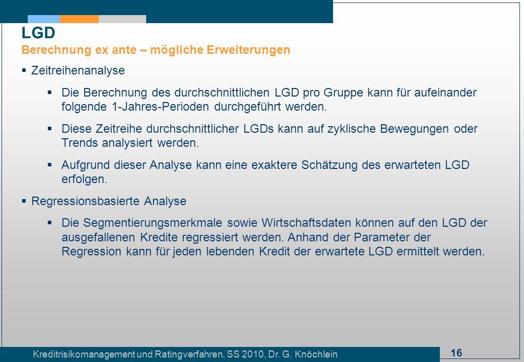LGD Berechnung ex ante – mögliche Erweiterungen Zeitreihenanalyse