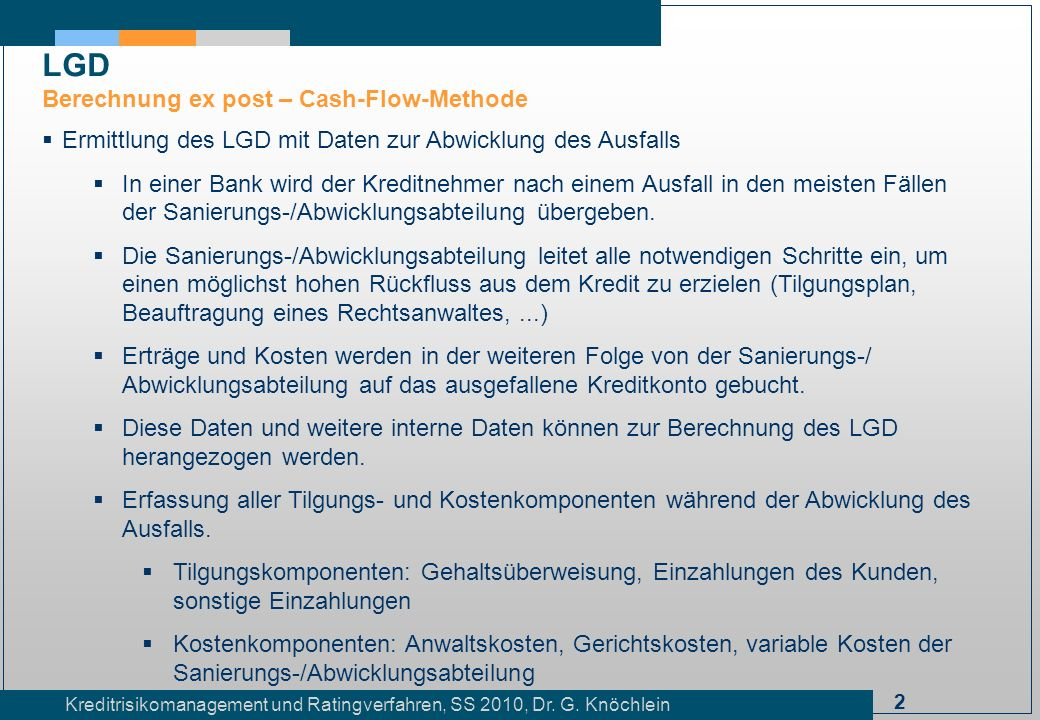 LGD Berechnung ex post – Cash-Flow-Methode
