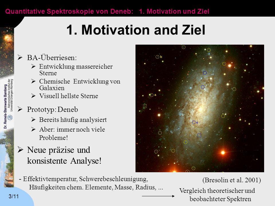 1. Motivation and Ziel Neue präzise und konsistente Analyse!