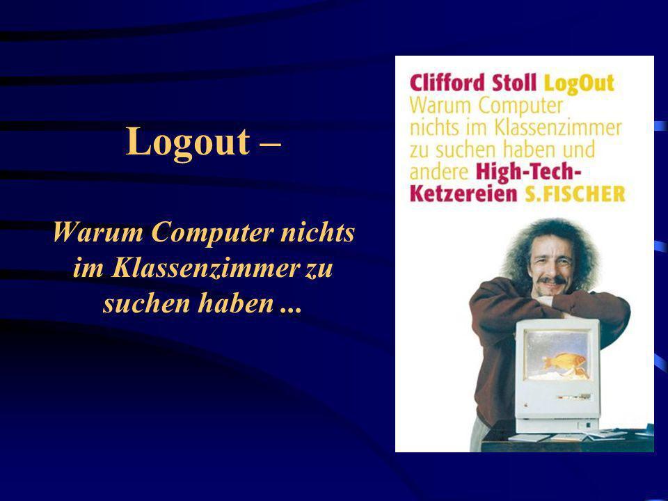 Logout – Warum Computer nichts im Klassenzimmer zu suchen haben ...