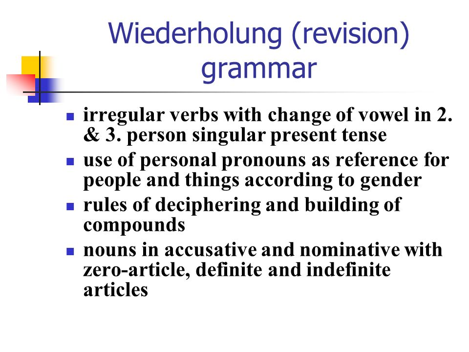 Wiederholung (revision) grammar