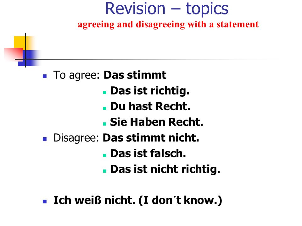 Revision – topics agreeing and disagreeing with a statement