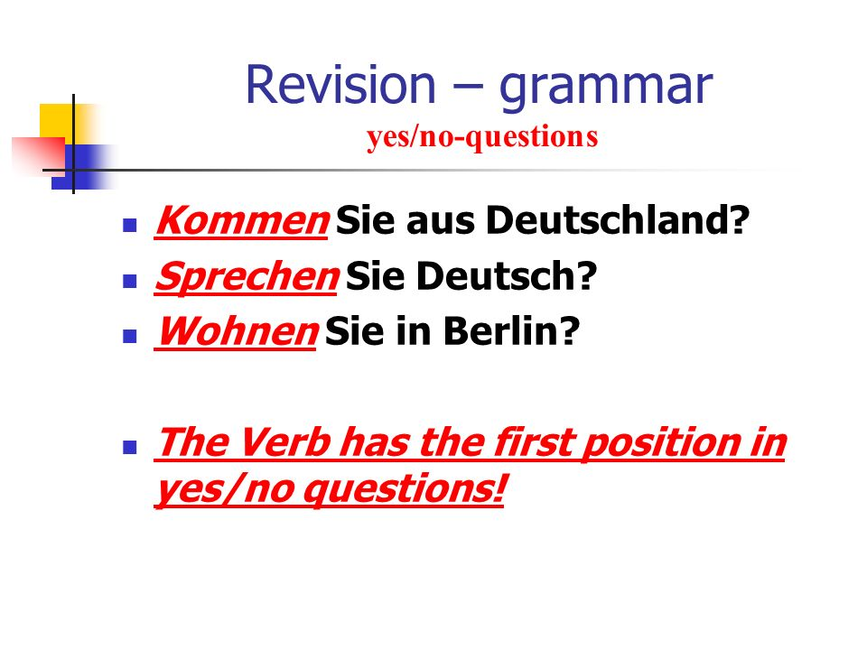 Revision – grammar yes/no-questions