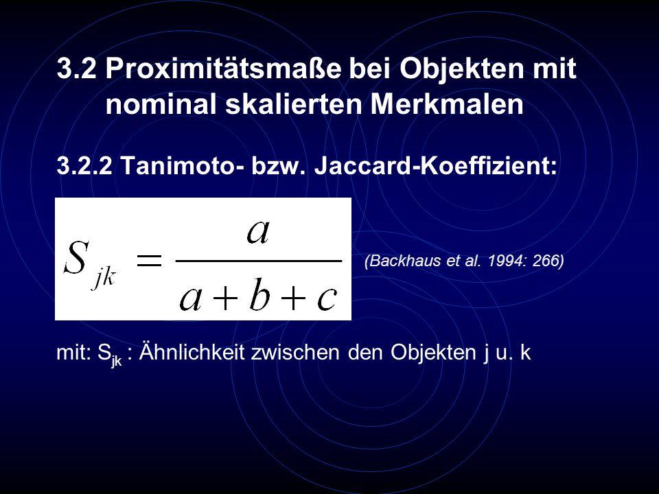 3.2 Proximitätsmaße bei Objekten mit nominal skalierten Merkmalen