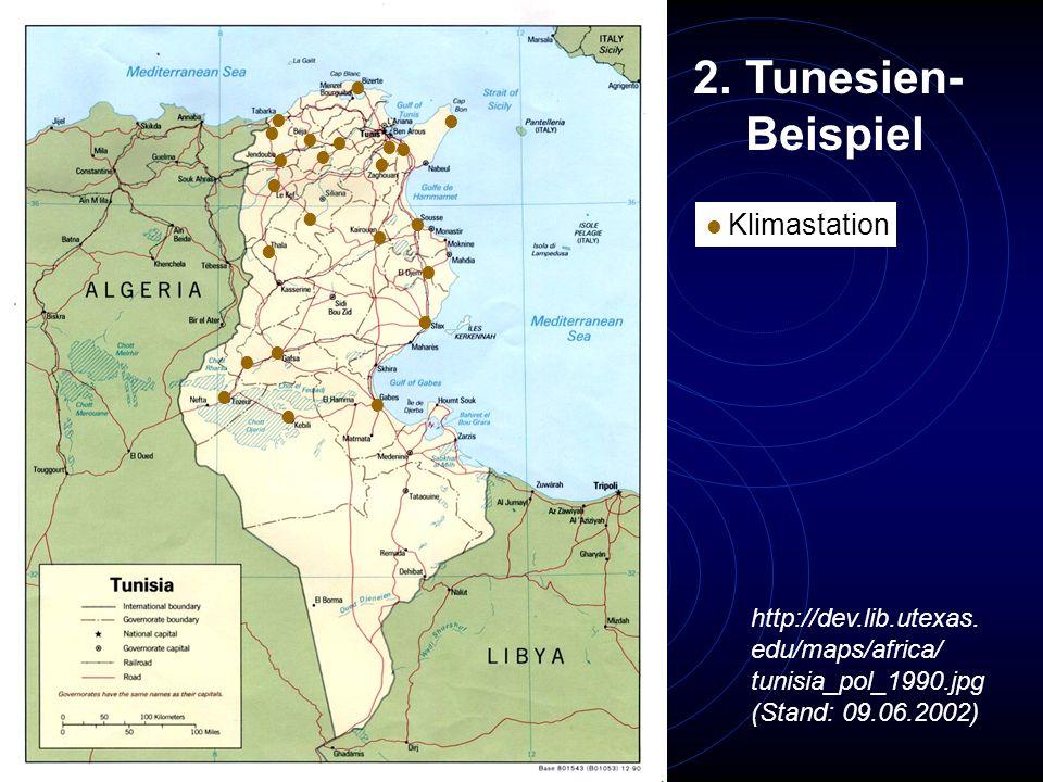 Tunesien- Beispiel http://dev.lib.utexas. edu/maps/africa/
