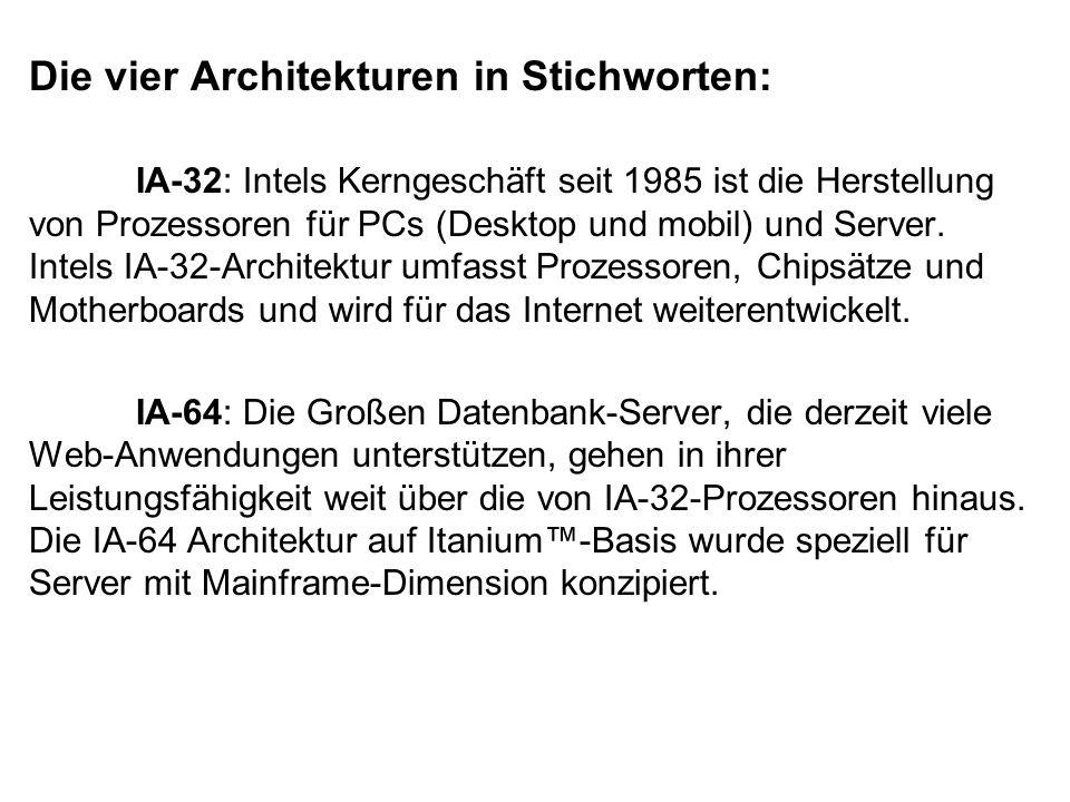 Die vier Architekturen in Stichworten: