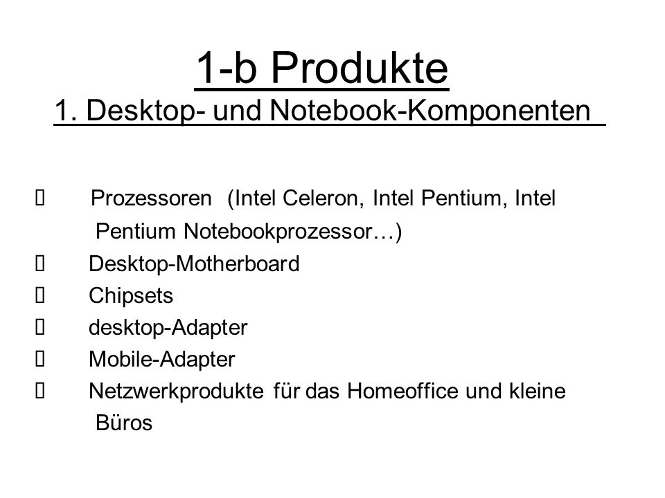 1. Desktop- und Notebook-Komponenten