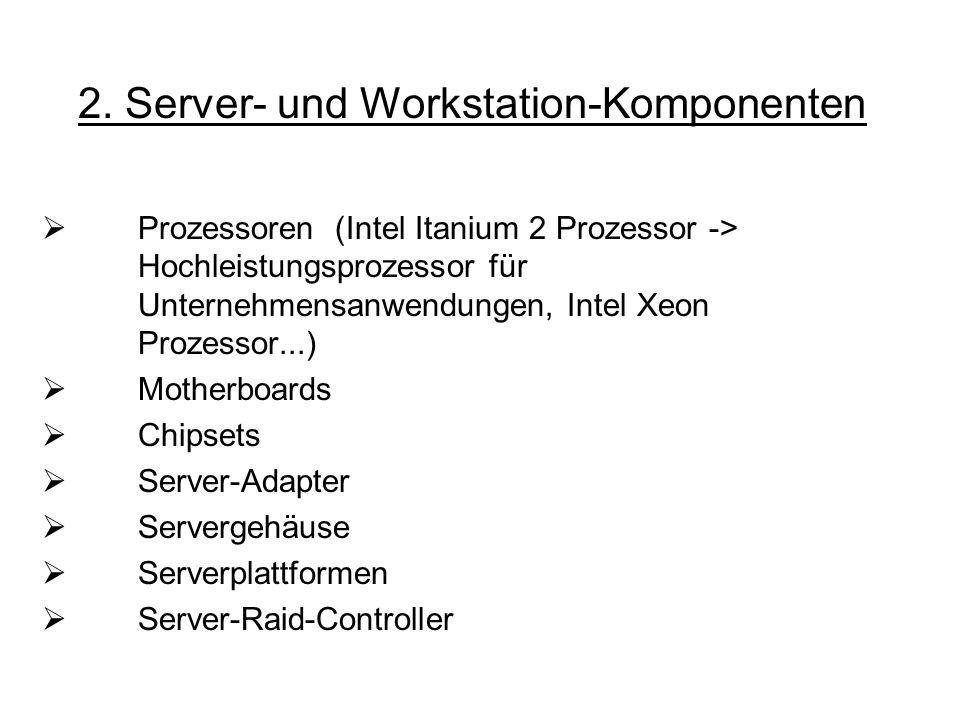 2. Server- und Workstation-Komponenten