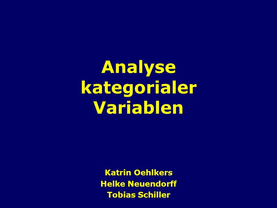Analyse kategorialer Variablen