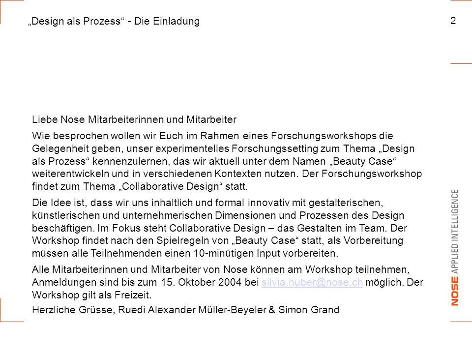 """""""Design als Prozess - Die Einladung"""