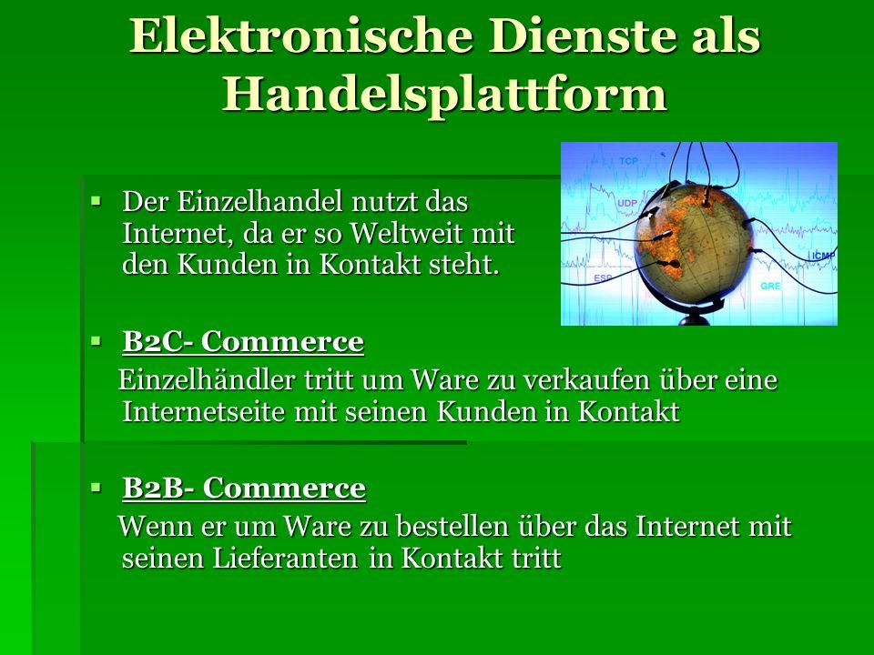 Elektronische Dienste als Handelsplattform