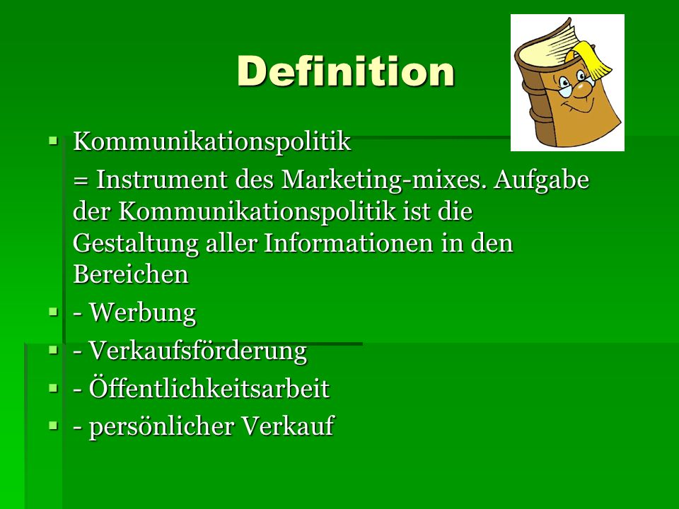 Definition Kommunikationspolitik