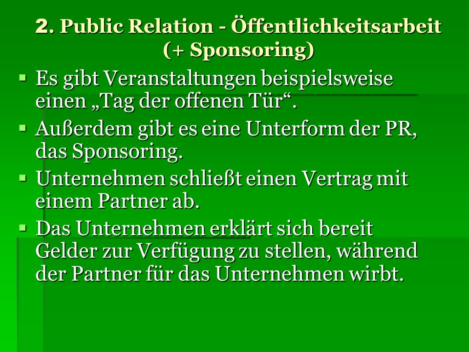 2. Public Relation - Öffentlichkeitsarbeit (+ Sponsoring)