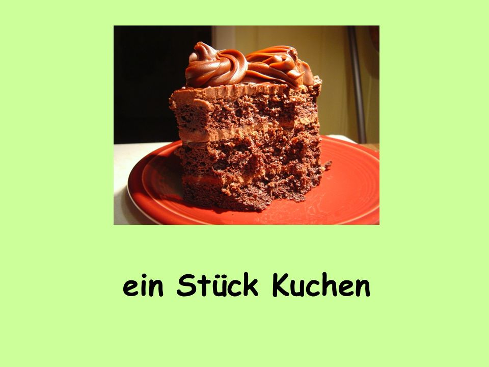 ein Stück Kuchen