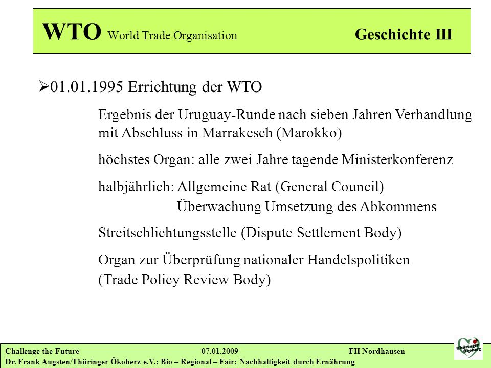 WTO World Trade Organisation Geschichte III