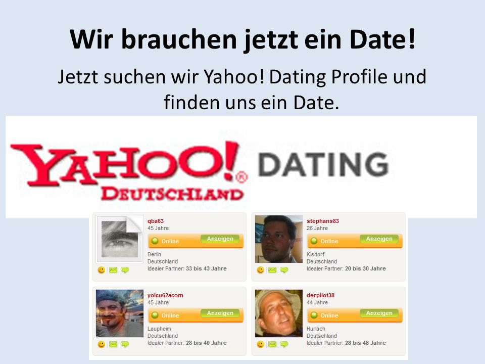 Wir brauchen jetzt ein Date!