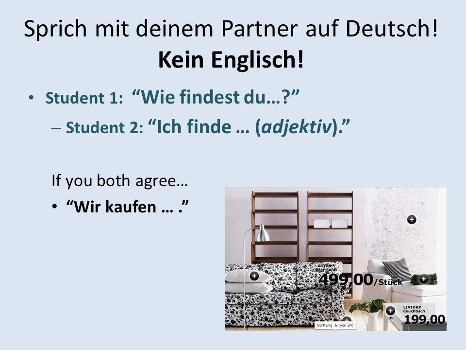 Sprich mit deinem Partner auf Deutsch! Kein Englisch!