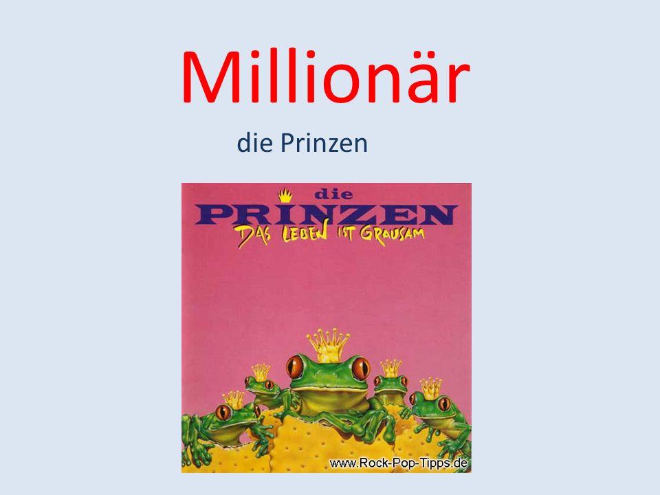 Millionär die Prinzen
