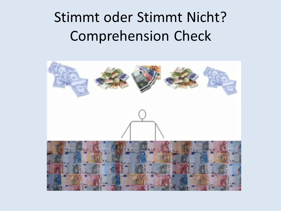 Stimmt oder Stimmt Nicht Comprehension Check
