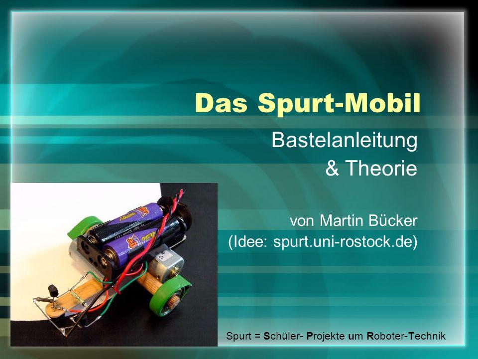 Das Spurt-Mobil Bastelanleitung & Theorie von Martin Bücker