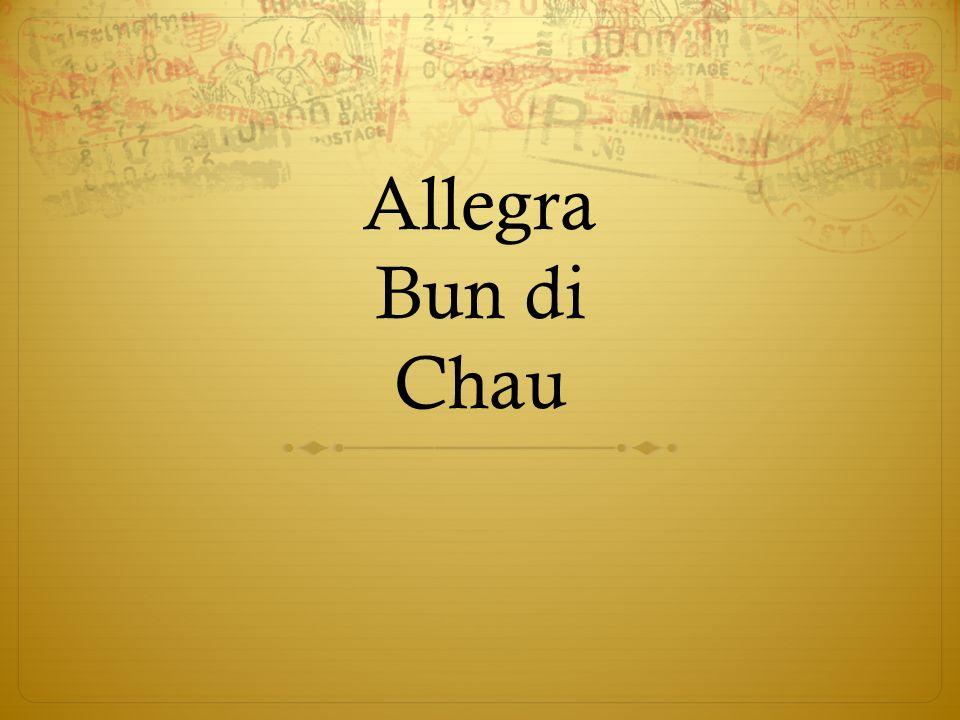 Allegra Bun di Chau
