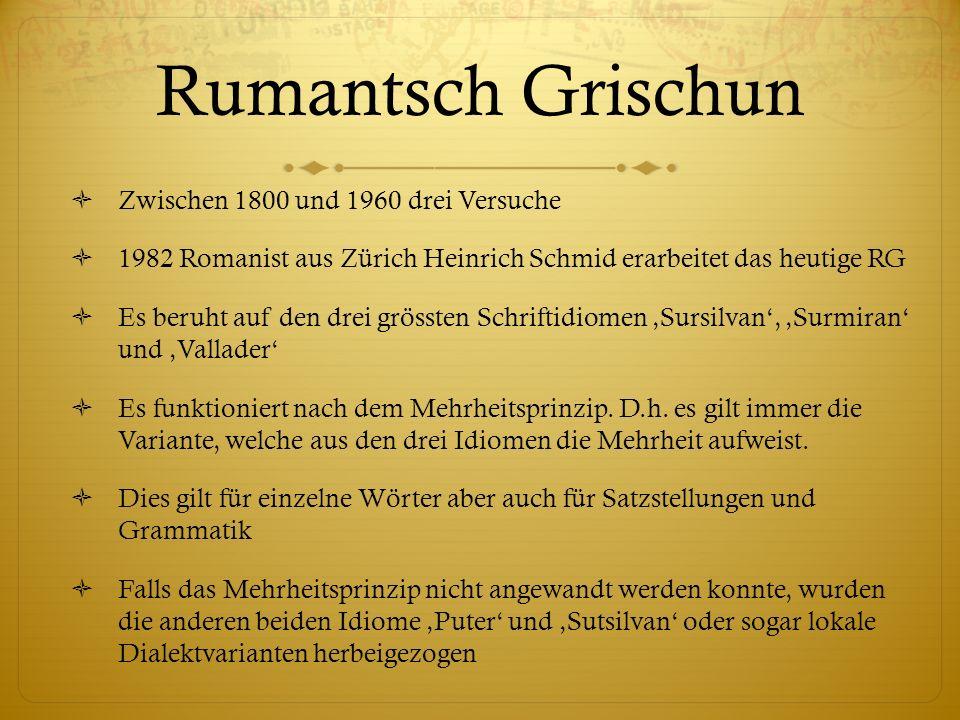 Rumantsch Grischun Zwischen 1800 und 1960 drei Versuche