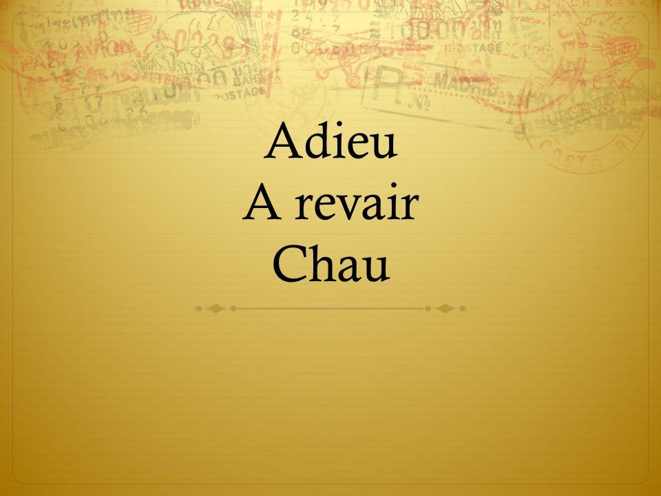 Adieu A revair Chau