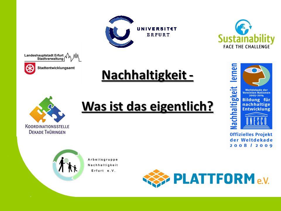 Nachhaltigkeit - Was ist das eigentlich