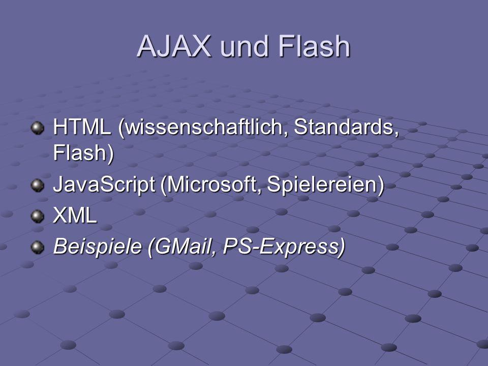AJAX und Flash HTML (wissenschaftlich, Standards, Flash)