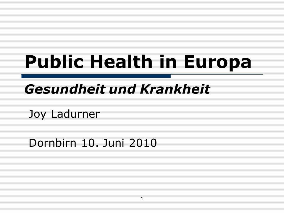 Public Health in Europa Gesundheit und Krankheit