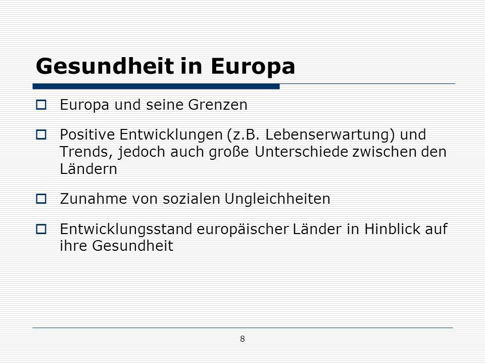 Gesundheit in Europa Europa und seine Grenzen