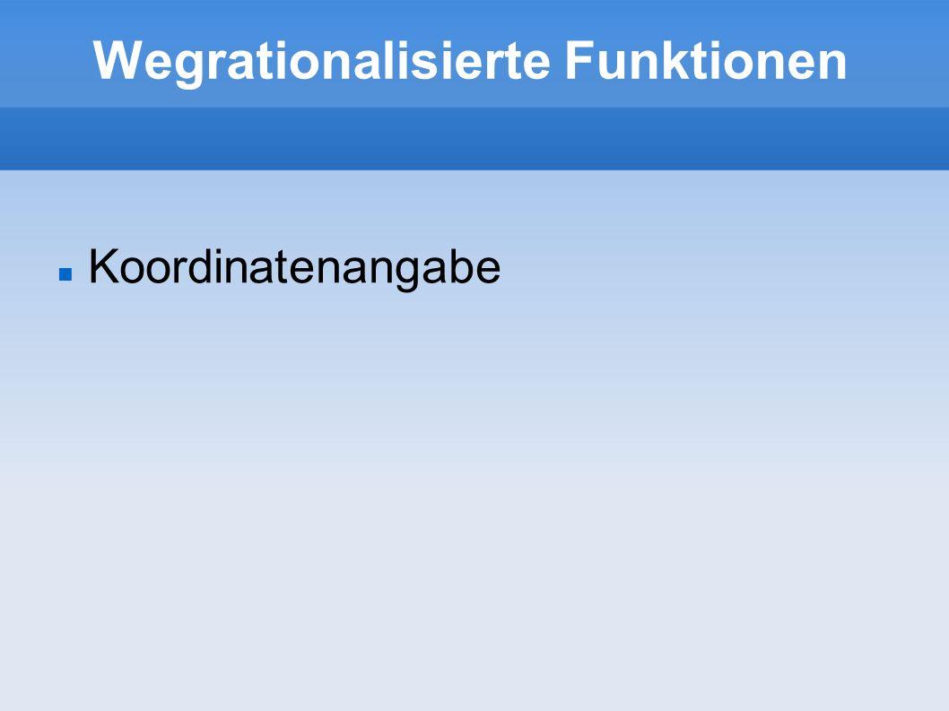 Wegrationalisierte Funktionen