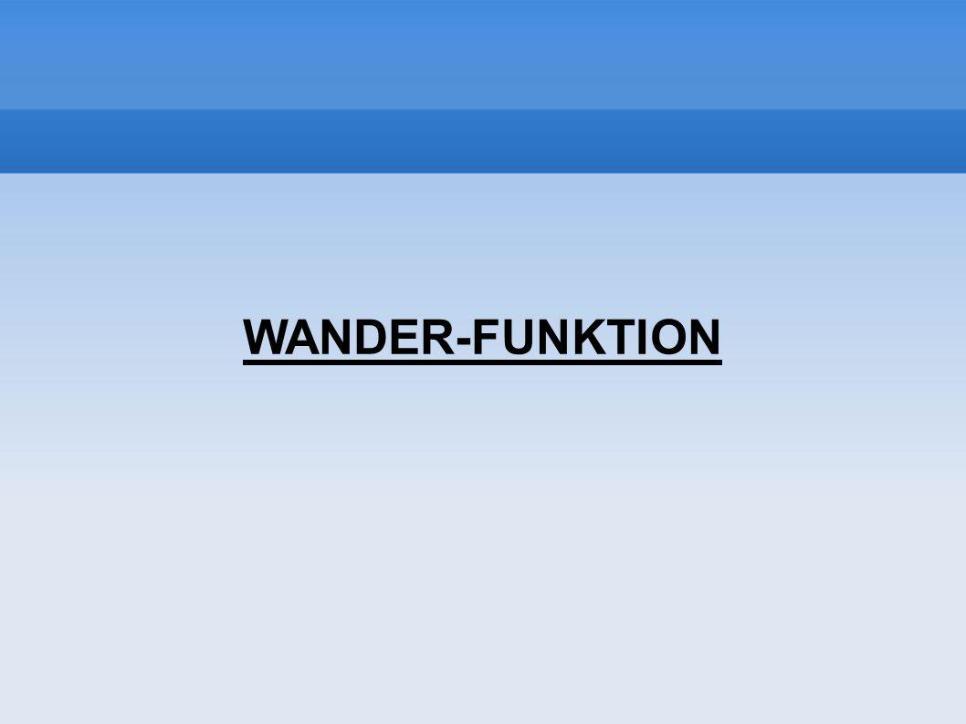 WANDER-FUNKTION