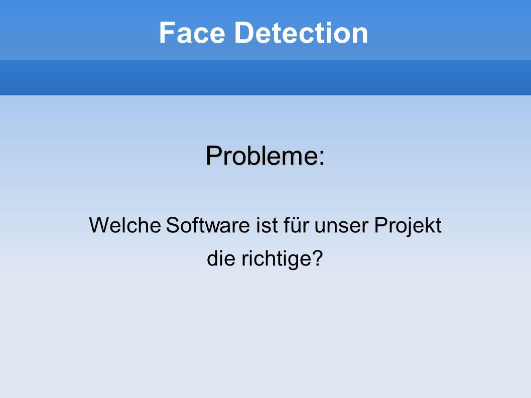 Welche Software ist für unser Projekt