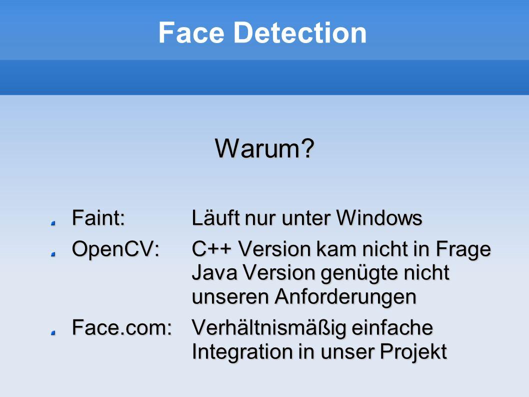 Face Detection Warum Faint: Läuft nur unter Windows