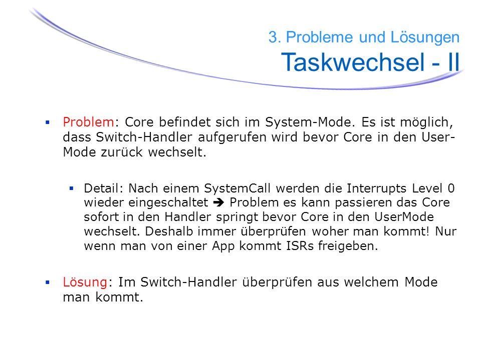3. Probleme und Lösungen Taskwechsel - II