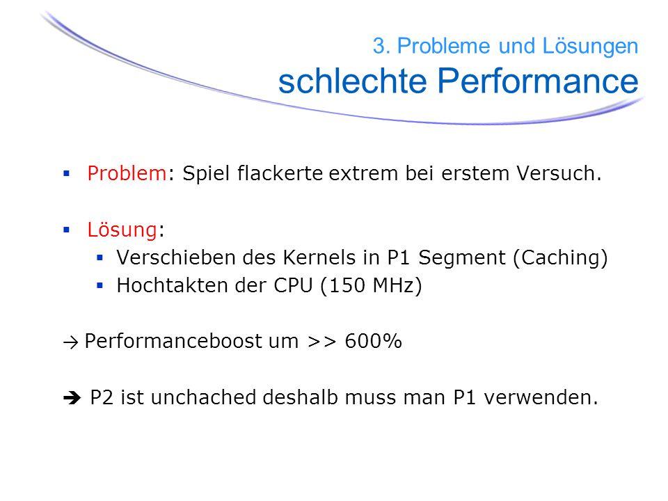3. Probleme und Lösungen schlechte Performance