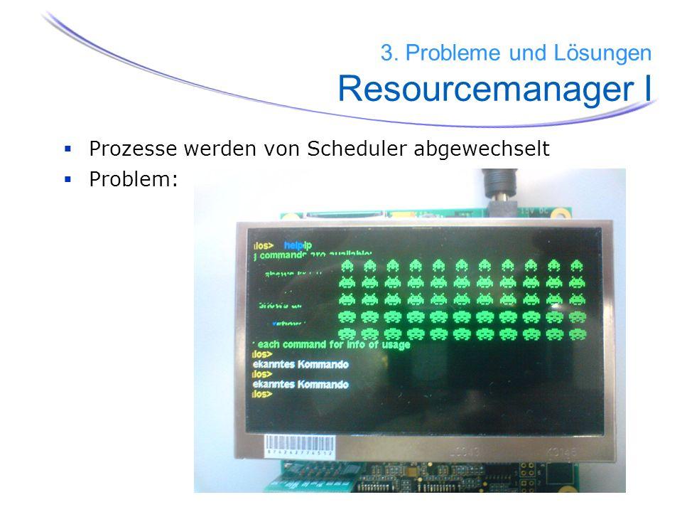 3. Probleme und Lösungen Resourcemanager I