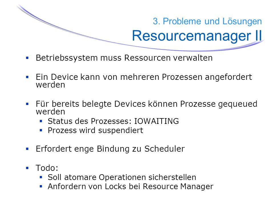 3. Probleme und Lösungen Resourcemanager II