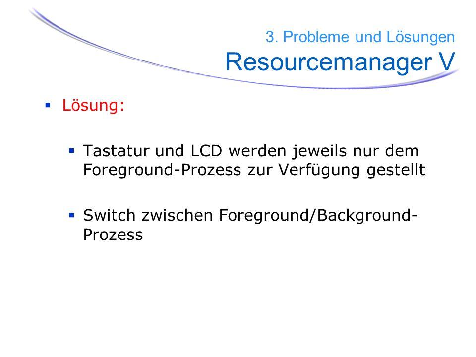 3. Probleme und Lösungen Resourcemanager V