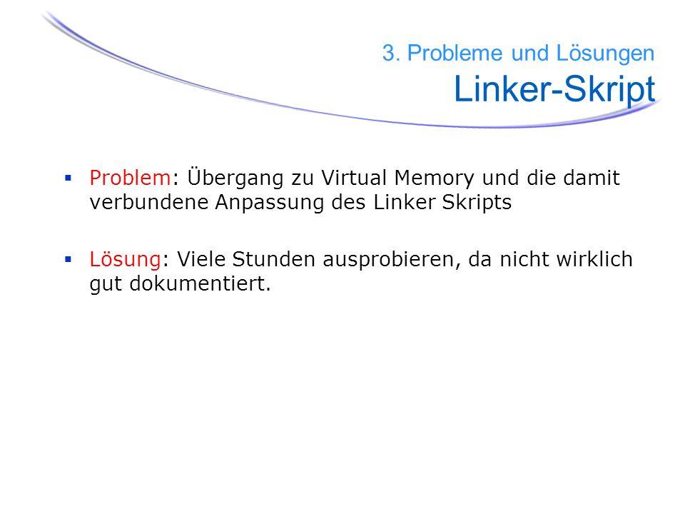 3. Probleme und Lösungen Linker-Skript