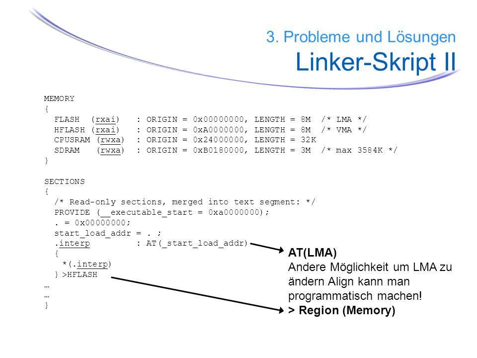 3. Probleme und Lösungen Linker-Skript II