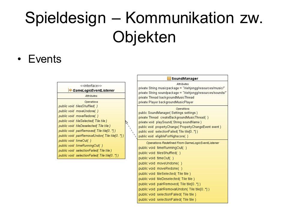 Spieldesign – Kommunikation zw. Objekten