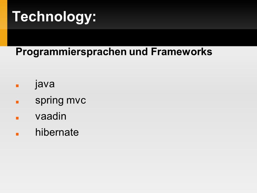 Technology: Programmiersprachen und Frameworks java spring mvc vaadin