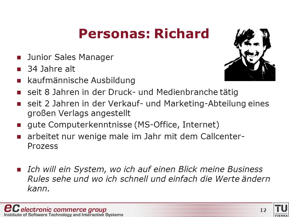 Personas: Richard Junior Sales Manager 34 Jahre alt