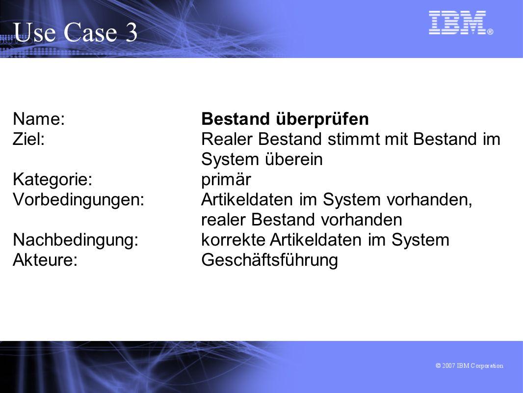Use Case 3 Name: Bestand überprüfen