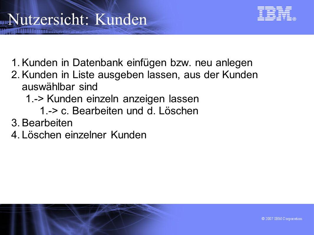 Nutzersicht: Kunden Kunden in Datenbank einfügen bzw. neu anlegen
