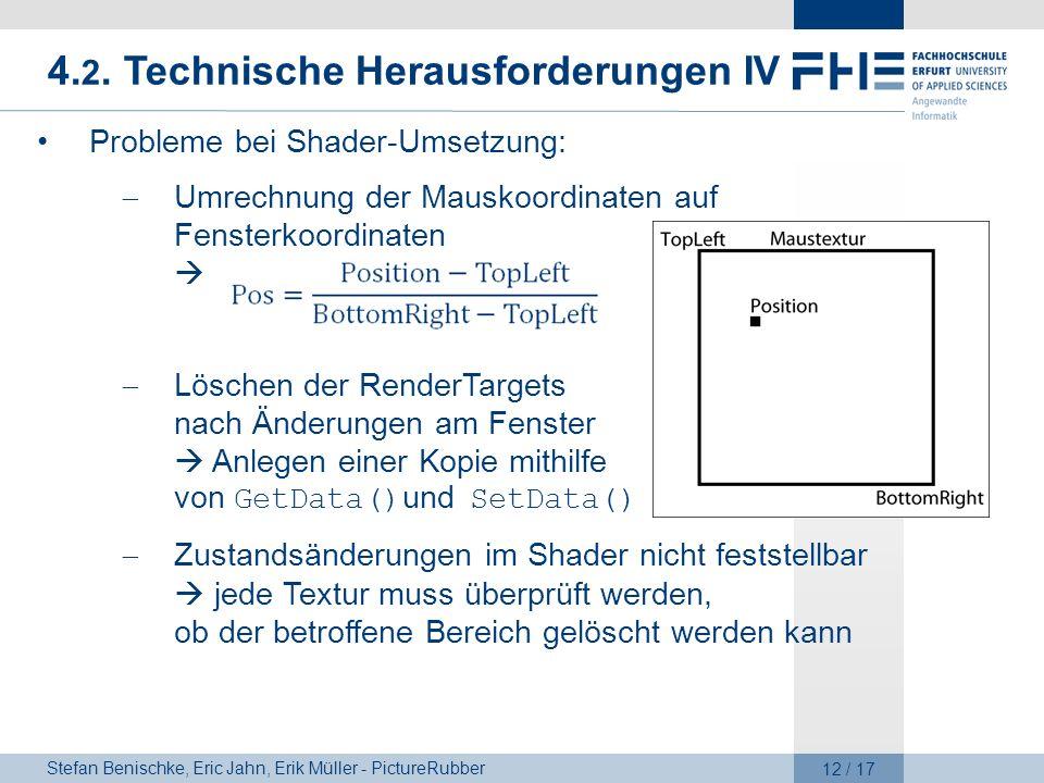 4.2. Technische Herausforderungen IV