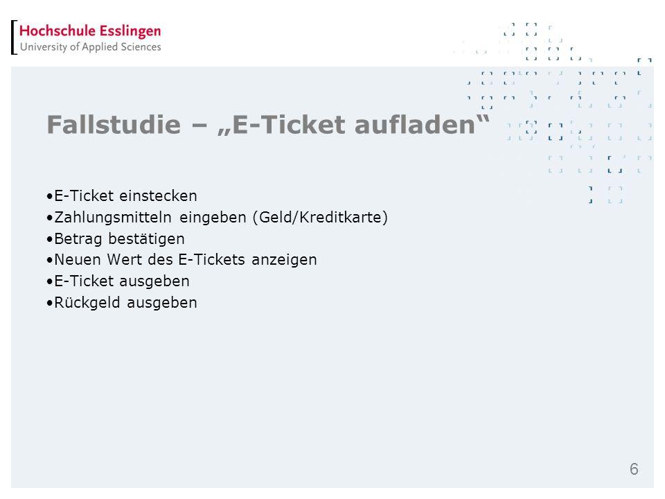 """Fallstudie – """"E-Ticket aufladen"""