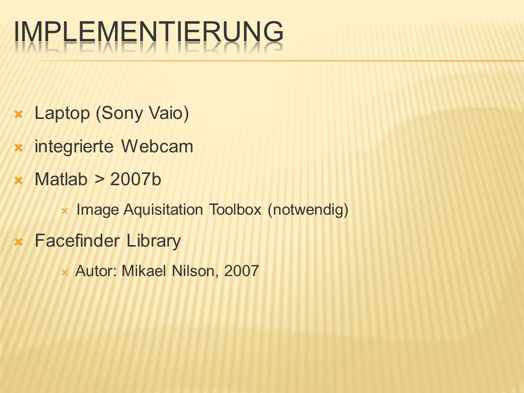 Implementierung Laptop (Sony Vaio) integrierte Webcam